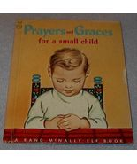 Prayers and Graces for a Small Child Rand McNally Elf Book 1955 - $5.00