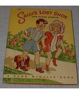 Vintage Rand McNally Children's Book, Sally's Lost Shoe 1944 - $9.00