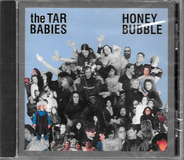 Primary image for Honey Bubble by The Tar Babies - Sealed CD - Alternative Rock - Hardcore & Punk