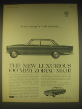 1962 Ford Zodiac Mk. III Ad - A new concept in Ford motoring - $14.99