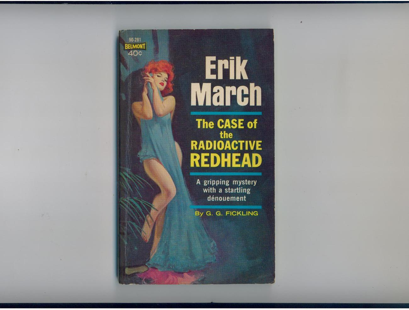 Primary image for G.G. Fickling The Case of the Radioactive Redhead 1963 1st  uncommon