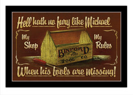 Hell Hath No Fury Tools Personalized Print / Poster / Sign - $19.95