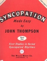 Syncopation Made Easy Book One John Thompson - $5.95