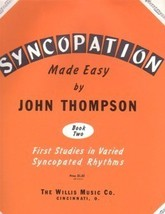 Syncopation Made Easy Book Two John Thompson - $1.50