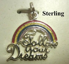 New on Card STERLING .925 Charm Enameled Rainbow * FOLLOW YOUR DREAMS * - $12.99