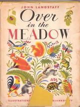 OVER IN THE MEADOW  by John Langstaff  ilust; Feodor Rojankovsky  ex++ w... - $46.87