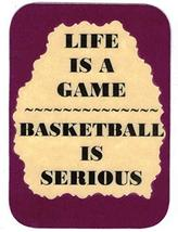 "Life Is A Game Basketball Is Serious 3"" x 4"" Love Note Humorous Sayings Pocket C - $2.69"