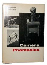 Camera Phantasies, Lehman Wendell Hardback 115 Pages