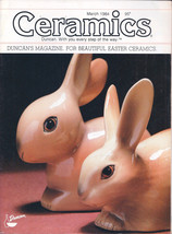 Ceramics -- The world's most fascinating HOBBY! Magazine March 1984 - $4.95