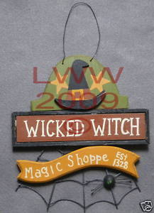 Wicked Witch Magic Shoppe Halloween Primitive Sign NEW