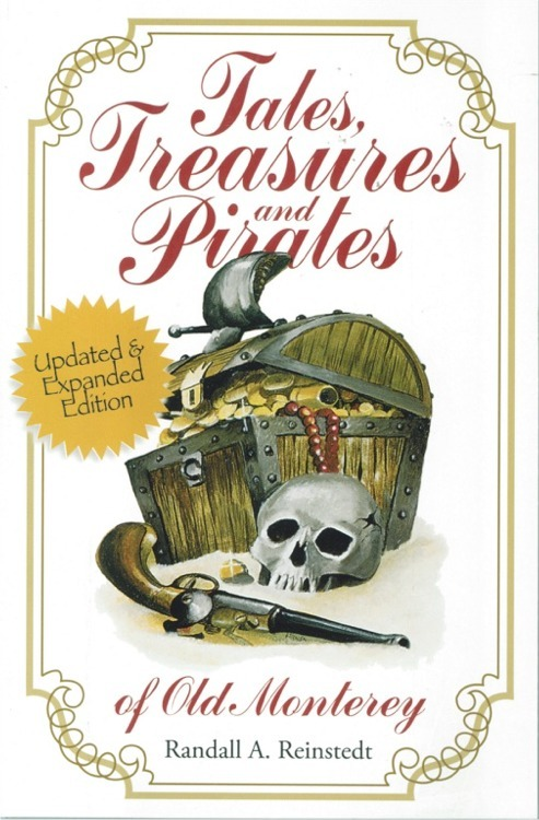 Tales, Treasures and Pirates of Old Monterey ~ Lost & Buried Treasure