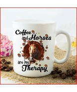 Coffee and Horses are My Therapy Coffee Mug 11oz Ceramic - $14.99