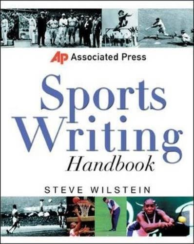 Associated Press Sports Writing Handbook [Paperback] Wilstein, Steve