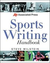 Associated Press Sports Writing Handbook [Paperback] Wilstein, Steve image 1