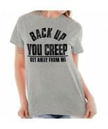 Hillary Clinton Back Up Creep Funny Shirt Cool Gift Idea Edgy Classic T ... - $7.99+