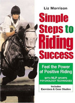 Simple Steps to Riding Success with NLP :  Liz Morrison : New Softcover @ZB - $10.95