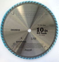 Craftsman OR35932 10 Inch X 60 Tooth Fine Cut Table Saw Blade - $17.82