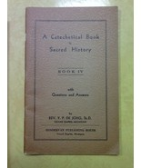 A Catechetical Book in Sacred History Book IV Paperback 1934 - $0.99