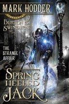 The Strange Affair of Spring Heeled Jack (1) (A Burton & Swinburne Adventure) [P image 1