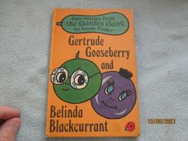1979 Lady Bird Book Gertrude Gooseberry And Belinda Black Currant - $8.96