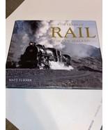 150 Years of Rail In New Zealand Matt Turner Book - $282.67