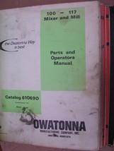 owatonna 100-117 mixer mill parts and operators manual catalog - $34.30