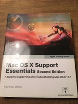 Mac OS X Support Essentials Second Edition by White(2008, PB) - $9.89