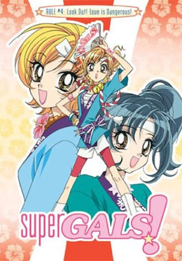 Primary image for Super Gals!: Look Out, Love is Dangerous Vol. 04 DVD Brand NEW!