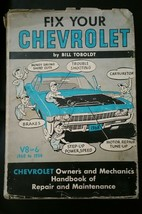 Vintage1954 to 1968  Fix Your Chevrolet Hardcover Book V8 V6 with dust c... - $9.89