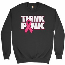 Think Pink Sweatshirt Breast Cancer Awareness Pink Ribbon Crewneck - $20.73+