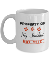 Smokin' Hot Wife Mug, Gift For Her, 11oz White Ceramic Coffee, Tea Cup - $14.84