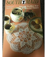 1 VTG 1992 South Maid Book #364 Special Doilies for Special Times Bookle... - $4.99