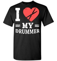 I Love My Drum T shirt - $19.99+