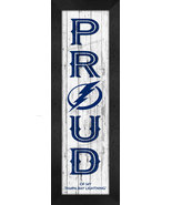 """Tampa Bay Lightning """"Proud and Loyal"""" - 8 x 24  Wood-Textured Look Frame... - $39.95"""