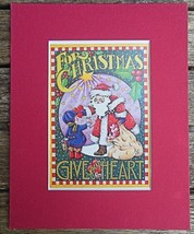 "Mary Engelbreit Print Matted 8 x 10"" ""For Christmas Give Your Heart"" Santa - $16.40"