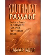 Southwest Passage: The Inside Story of Southwest Airlines' Formative Yea... - $99.95