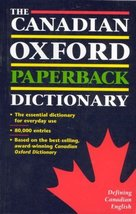 The Canadian Oxford Paperback Dictionary Bisset, Alex - $49.82