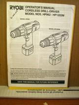 Operator's Manual Ryobi Cordless Drill/Driver Model HP962/HP1202M 972000... - $8.99