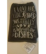 Primitives By Kathy Flour Sack Dish Towel~ Lily & Val What I Really Love... - $9.00