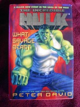 Incredible Hulk- What Savage Beast by Peter David ill. by G Perez 1995 1... - $39.20