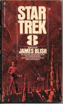 Star Trek 8 Paperback Book James Blish Bantam 1976 FINE - $3.50