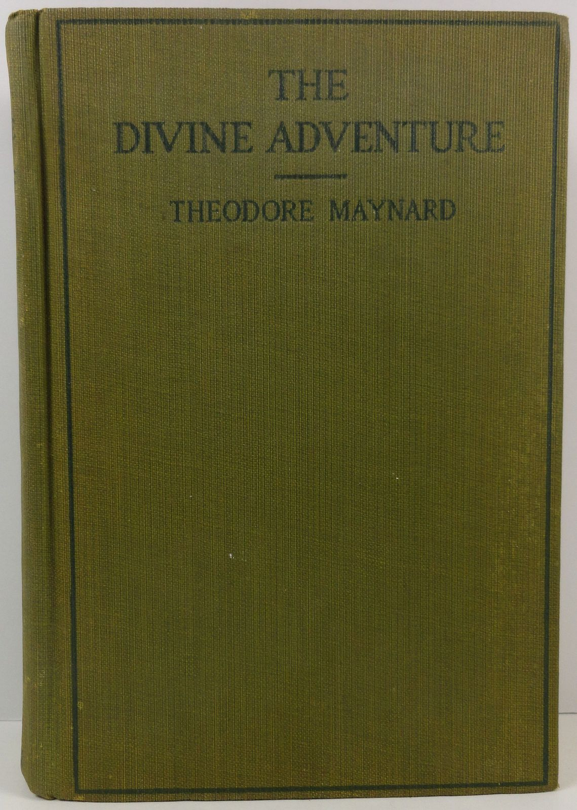 Primary image for The Divine Adventure Theodore Maynard 1921 Frederick Stokes