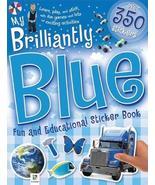 MY BRILLIANTLY BLUE STICKER BOOK Hinkler Studios - $4.93