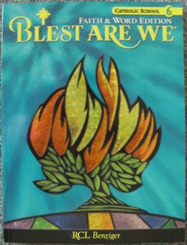 Catholic School, Book 6: Blest Are We, Faith & Word Edition [Paperback] Gallaghe