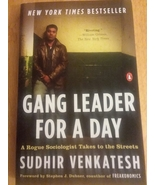 Gang Leader For A Day Sudhir Venkatesh Penguin Paperback 2008 - $8.99