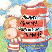 Mummy, Mummy, What's in Your Tummy? [Sep 02, 2014] Simpson-Enock, Sarah ... - $10.84
