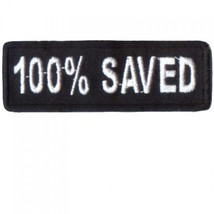 Embroidered Christian Patch 100% Saved Patch - $3.95