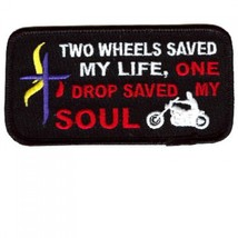 Embroidered Christian Patch Two Wheels Sved My Life Patch - $3.95