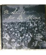 We Shall Not Be Moved : The Passage from the Great Migration to the Mill... - $6.90