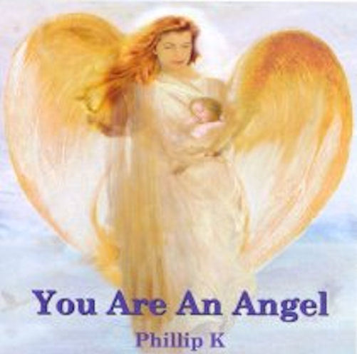 You are an angel by phillip k